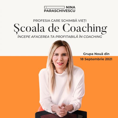 Scoala de Coaching Seria Sept 2021 – Feb 2022